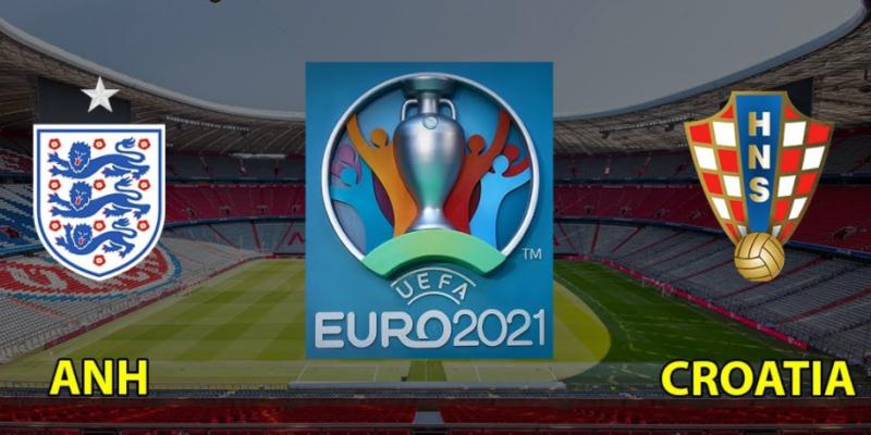Nhận định Euro: Kết quả trận đấu giữa Anh vs Croatia