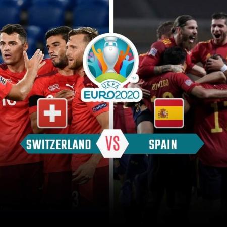Lịch thi đấu Euro ngày 2/7: Thụy Sĩ vs Tây Ban Nha