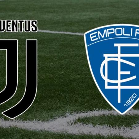 Juventus vs Empoli – 1h45, ngày 29/8