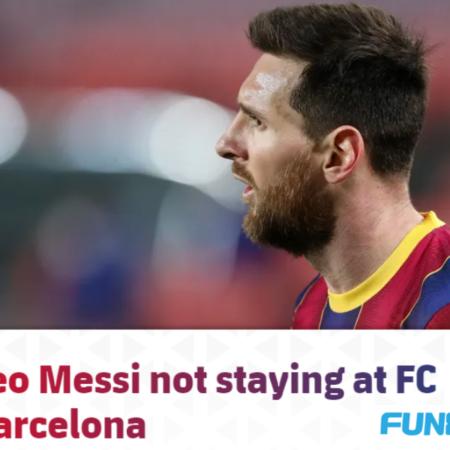 Lionel Messi chính thức chia tay Barcelona