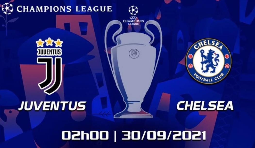 Juventus vs Chelsea - 2h ngày 30/09
