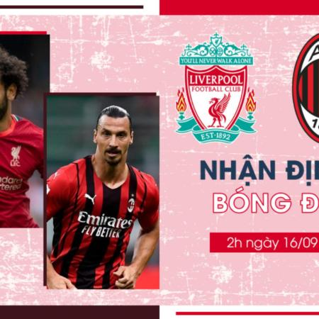 Liverpool vs AC Milan – 02h00 ngày 16/09