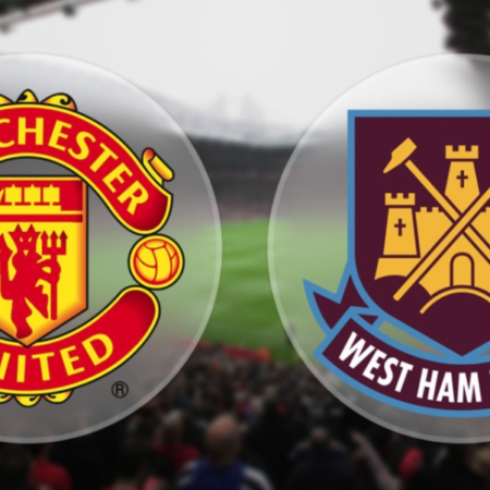 West Ham vs Man United – 20h ngày 19/9